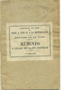 MÉMENTO A L'USAGE DES AGENTS NOUVEAUX (PLM - 1932) (Chemins de fer, train)