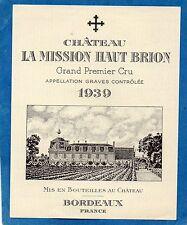 GRAVES GCC VIEILLE ETIQUETTE CHATEAU LA MISSION HAUT BRION 1939 RARE  §13/04/17§