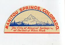 Travel Window Sticker Label MANITOU SPRINGS CO Mineral Springs Pikes Peak
