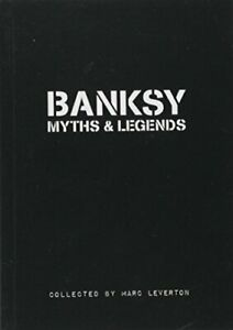 Banksy Myths  Legends: Volume 1 by Marc Leverton (Paperback 2011) New Book