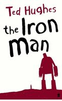 The Iron Man: A Children's Story in Five Nights by Ted Hughes, NEW Book, FREE &