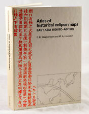 ATLAS OF HISTORICAL ECLIPSE MAPS EAST ASIA 1500BC-AD1900 BY STEPHENSON & HOULDEN