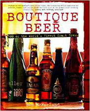 Boutique Beer: 500 of the World's Finest Craft Brews, New, McFarland, Ben Book