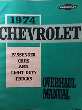 Chevrolet 1974 Passenger Car Corvette Nova Light Duty Truck 10-30 Service Manual