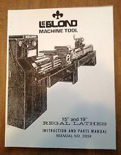 LeBLOND Regal Lathe Instruction & Parts Manual