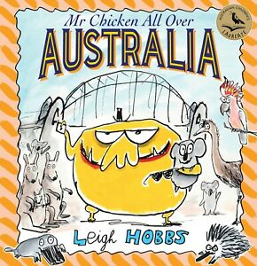 Mr Chicken All Over Australia by Leigh Hobbs Hardcover New Large 28cm x 28cm