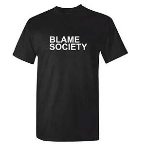 BLAME SOCIETY T Shirt - JAYZ Top Tee JAY Z Hip Hop Hipster BREXIT Remain Leave