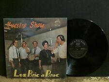 LES BRIC A BRAC  Nuestro Show   LP  Chilean Pop Jazz Beat  1968  Lovely copy!