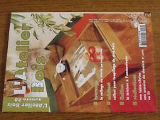 16µµ  Revue L'Atelier Bois n°80 Collage en etoile Table vitrine Armoire chambre