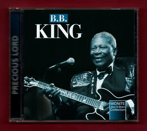 "B.B. KING - Precious Lord (2002 CD album in The ""Midnite Jazz & Blues Collecn"")"