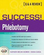 SUCCESS! in Phlebotomy: A Q&A Review (6th Edition) by Becan-McBride, Kathleen,