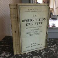Masaryk Tchécoslovaque La Résurrection d'un état souvenirs réflexions Plon 1930