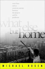 What Else But Home: Seven Boys and an American Journey Between the Pro-ExLibrary