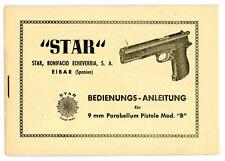 Bedienungsanleitung PISTOLE STAR Mod. B 9mm PARABELLUM Anleitung COLT 1911 Clone