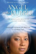 Angel in the Rubble: The Miraculous Rescue of 9/11