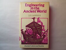 ENGINEERING IN THE ANCIENT WORLD by J. G. Landels 1978 HCDJ Ancient Culture and
