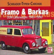 Framo & Barkas , DDR Lieferwagen 1949 - 1990, Schrader Typen Chronik