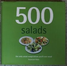 500 SALADS THE ONLY SALAD COMPENDIUM YOU'LL EVER NEED SUSANNAH BLAKE