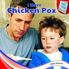 I Have Chicken Pox (Get Well Soon!)