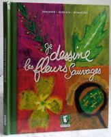 2006 Yo Diseño Las Flores Silvestres De Mitik A Lyon M. Tiberghien IN8 / Be