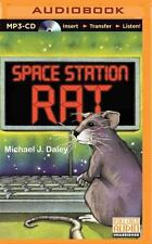 Space Station Rat by Michael J. Daley (2015, MP3 CD, Unabridged)