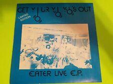 EATER ~ EATER LIVE E.P. ~ GET YOUR YO YOs OUT ~ RARE 1978 UK PUNK 33 ~ 7