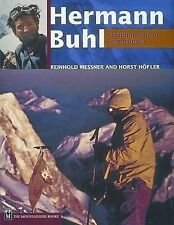 NEW Hermann Buhl: Climbing Without Compromise by Reinhold Messner