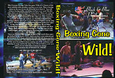 Boxing Gone Wild!  2 hours long!