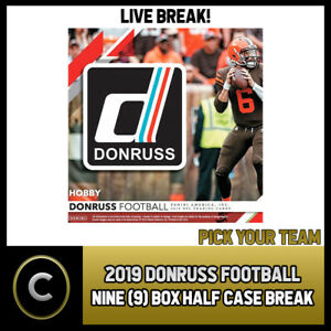 2019 DONRUSS FOOTBALL 9 BOX (HALF CASE) BREAK #F246 - PICK YOUR TEAM