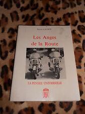 LACORTE Patryck : Les anges de la route - Pensée Universelle, 1988