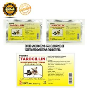 TAROCILLIN - Antibiotics FOR Pet/Rabbit/Dog/Cat Treat Wound Infection