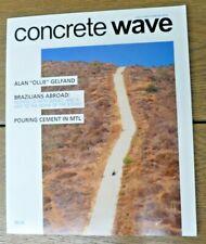 """Concrete Wave Magazine - Vol. 13 - No. 3 - Winter 2014 - Alan """"Ollie"""" Gelfand"""