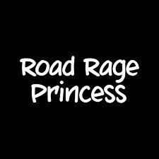 ROAD RAGE PRINCESS Sticker Vinyl Decal Window Car cute girlie funny car gift