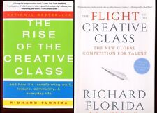 2 by Richard Florida - Rise of the Creative Class & Flight of the Creative Class