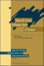 Image and Concept: Mythopoetic Roots of Literature (Sign/Text/Culture - Studies