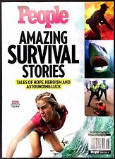2015 PEOPLE MAGAZINE - AMAZING SURVIVAL STORIES TALES OF HOPE, HEROISM AND LUCK