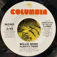 "latin jazz funk disco 7"" WILLIE BOBO Always There ♫ Mp3 Promo WLP NM 1978 Boogie"