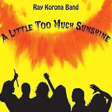 Ray Korona - Little Too Much Sunshine [New CD]