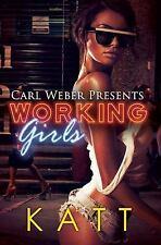 Working Girls: Carl Weber Presents Urban Renaissance