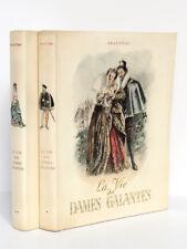 La Vie des Dames galantes, BRANTÔME. Illustr. BÉCAT. Athéna 1948. 2 vol. Ex. num