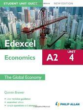 Edexcel A2 Economics Student Unit Guide New Edition: Unit 4 The Global Economy,