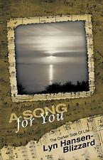 A Song for You: the Darker Side of Life by Lyn Hansen-Blizzard (2009, Paperback)