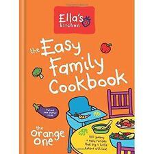 Ellas Kitchen: The Easy Family Cookbook by Ella's Kitchen New Hardback Book