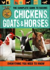 The Complete Guide To Raising Chickens, Goats & Horses - FFA Agricultural 1st Ed