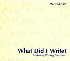 What Did I Write? : Beginning Writing Behaviour by Marie M. Clay (1975,...