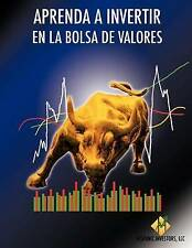 NEW Aprenda a Invertir En La Bolsa De Valores (Spanish Edition)