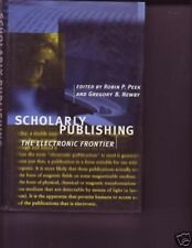Scholarly Publishing The Electronic Frontier Book