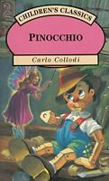 Collodi, Carlo., Pinocchio. Childrens Classic, Very Good, Paperback