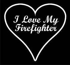 "Firefighter Decal - I Love My Firefighter 6"" Exterior window Decal in White"