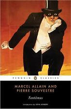 Fantomas Penguin Classics